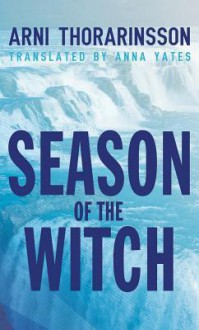 Season of the Witch - Árni Þórarinsson, Anna Yates