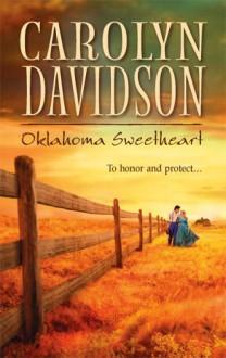 Oklahoma Sweetheart - Carolyn Davidson