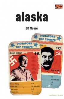 Alaska - D.C. Moore, David Moore