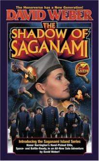 The Shadow of Saganami (Honorverse: Saganami, #1) - David Weber