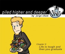 PhD Chapter 2: Life is tough and then you graduate - Jorge Cham