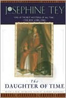 The Daughter of Time (Inspector Alan Grant #5) - Josephine Tey, Robert Barnard