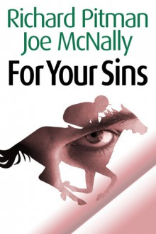 For Your Sins - Richard Pitman, Joseph McNally