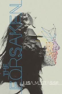 The Forsaken - Lisa M. Stasse