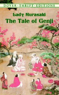 The Tale of Genji - Murasaki Shikibu,Lady Murasaki,Arthur Waley