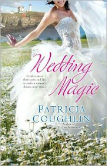 Wedding Magic - Patricia Coughlin