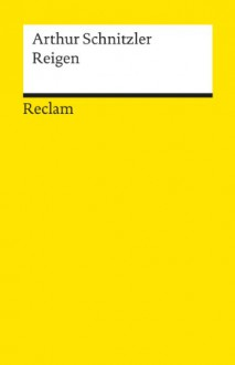 Reigen - Arthur Schnitzler