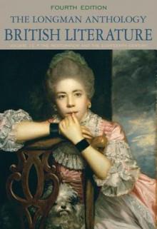 The Longman Anthology of British Literature, Volume 1C: The Restoration and the Eighteenth Century (4th Edition) - David Damrosch, Stuart Sherman