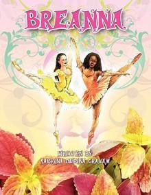 Breanna - Sabrina Depina Graham