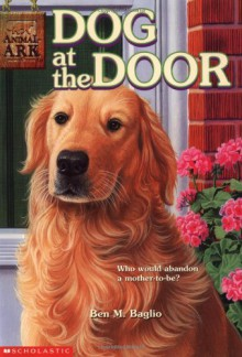 Dog at the Door (Animal Ark #25) - Ben M. Baglio