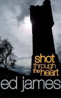 Shot Through The Heart (Supernature) - Ed James