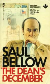 The Dean's December - Saul Bellow, Bellow