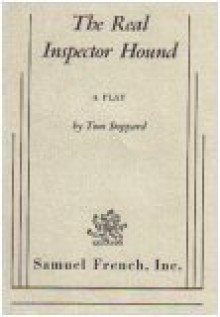 The Real Inspector Hound - Tom Stoppard