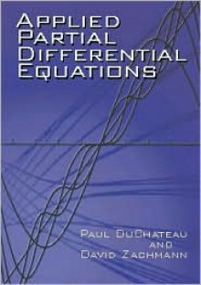 Applied Partial Differential Equations - Paul DuChateau, David Zachmann