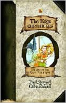 The Last of the Sky Pirates (The Edge Chronicles Series #5) - Paul Stewart, Chris Riddell