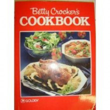 Betty Crocker's Cookbook - Betty Crocker