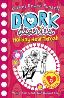 Dork Diaries: Holiday Heartbreak - Rachel Renee Russell