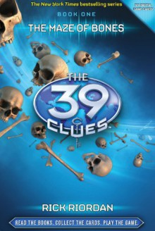The Maze of Bones (The 39 Clues Series #1) - Rick Riordan