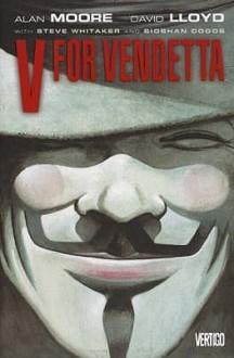 V For Vendetta (New Edition) - Alan Moore, David Lloyd