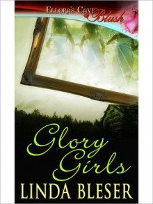 Glory Girls - Linda Bleser