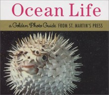 Ocean Life Photo Guide - St. Martin's Press