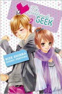 My Girlfriend's a Geek, Volume 2 - Pentabu,Rize Shinba