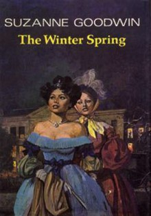 The Winter Spring - Suzanne Goodwin