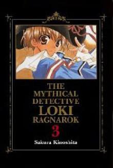 Mythical Detective Loki Ragnarok, Vol. 03 - Sakura Kinoshita