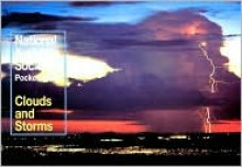 Clouds and Storms (National Audubon Society Pocket Guides) - David McWilliams Ludlum, Ron Holle