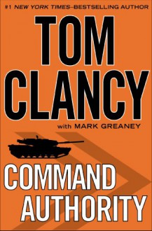 Command Authority - Tom Clancy,Mark Greaney