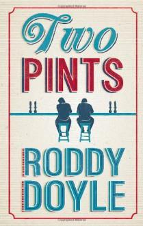 Two Pints - Roddy Doyle