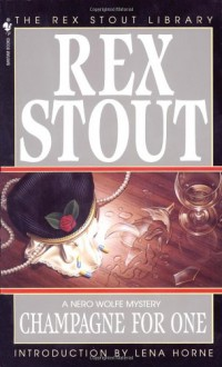 Champagne for One - Rex Stout,Lena Horne