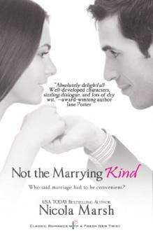 Not The Marrying Kind - Nicola Marsh