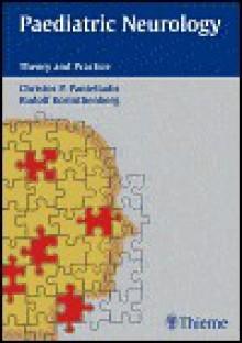 Paediatric Neurology - Christos P. Panteliadis, Rudolf Korinthenberg