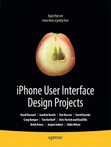 iPhone User Interface Design Projects - Dave Mark