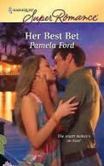 Her Best Bet - Pamela Ford