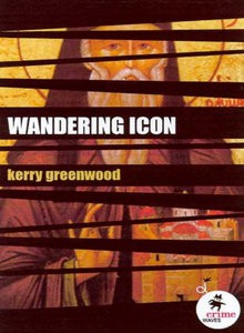 The Wandering Icon - Kerry Greenwood