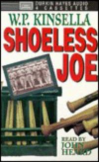 Shoeless Joe - Ray Kinsella