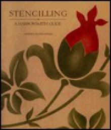 Stencilling: A Harrowsmith Guide - Sandra Buckingham