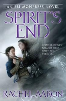 Spirit's End - Rachel Aaron