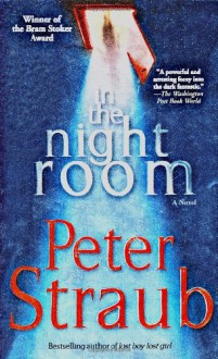 In the Night Room - Peter Straub