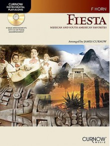 Fiesta: Mexican and South American Favorites: F Horn - James Curnow