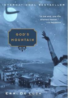 God's Mountain - Erri De Luca, Michael Moore