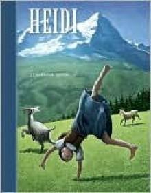 Heidi (Kingfisher Classics) - Johanna Spyri