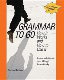 Grammar to Go: How It Works and How to Use It - Jack Waugh