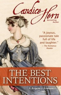 The Best Intentions (A Regency Romance) [Kindle Edition] - Candice Hern