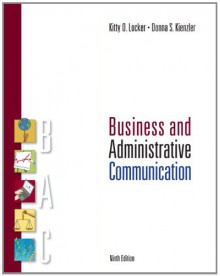 Business and Administrative Communication - Kitty Locker;Donna Kienzler