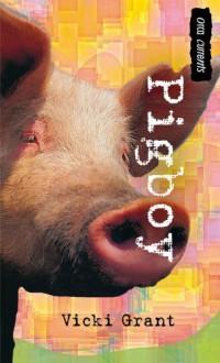 Pigboy - Vicki Grant