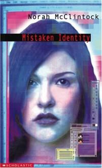 Mistaken Identity - Norah McClintock