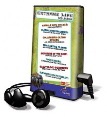 Extreme Life Collection [With Earbuds] - Kelly Barnhill, June Preszler, Deirdre A. Prischmann